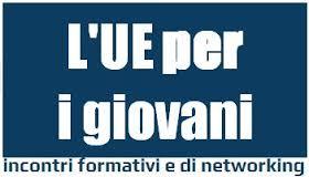 UE per i giovani: formazione sui programmi di finanziamento per la gioventù, Roma 22 gennaio