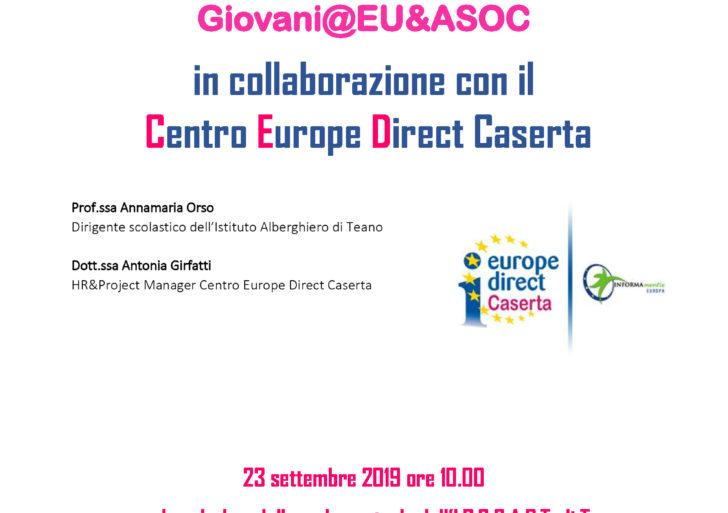 Giovani@Europa& ASOC 23 settembre presso l'Istituto Alberghiero IPSSART di Teano