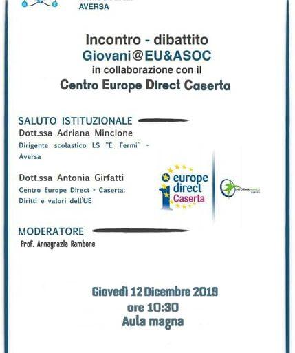 """Incontro-dibattito """"Giovani@EU&ASOC"""" 12 dicembre 2019 presso il liceo E. Fermi di Aversa"""