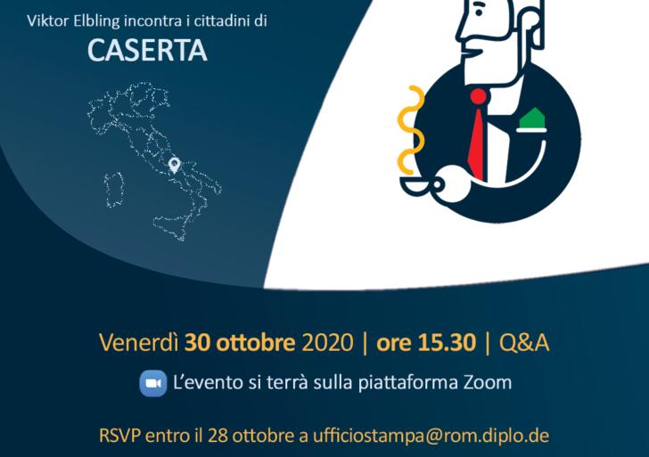 """Un """"Caffè con l'Ambasciatore 2.0"""" – Viktor Ebling incontra i cittadini di Caserta – venerdì 30 ottobre 2020 ore 15.30 online su piattaforma Zoom"""
