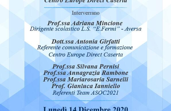 """Il Liceo Scientifico Fermi di Aversa organizza in collaborazione col Centro EDIC: """"L'Europa intorno a me. ASOC e opportunità per i giovani di Aversa!"""""""