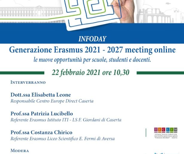 """22 febbraio """"Generazione ERASMUS 2021 – 2027 meeting online: le nuove opportunità per scuole, studenti e docenti""""."""
