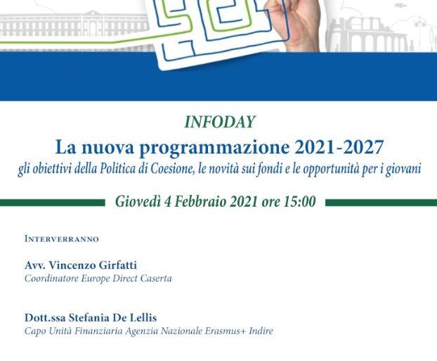 """Infoday 4 febbraio 2021 ore 15.00 """"La nuova programmazione 2021-2027: gli obiettivi della Politica di Coesione, le novità sui fondi e le opportunità di mobilità per i giovani"""""""